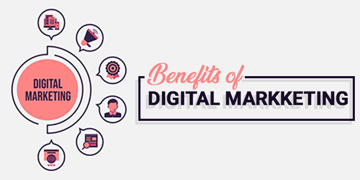 benefits of using digital marketing